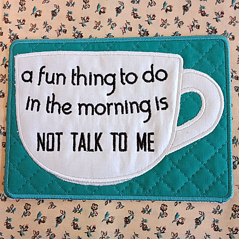 Don't Talk Mug Rug Machine Embroidery Design